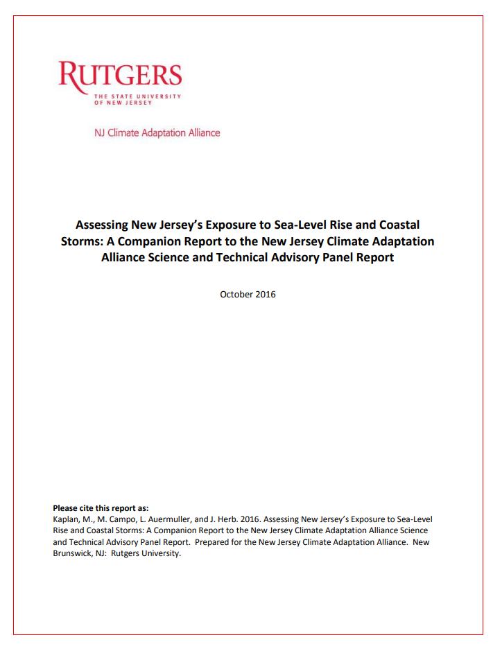 Assessing New Jersey's Exposure to Sea-Level Rise and Coastal Storms: A Companion Report to the New Jersey Climate Adaptation Alliance Science and Technical Advisory Panel Report
